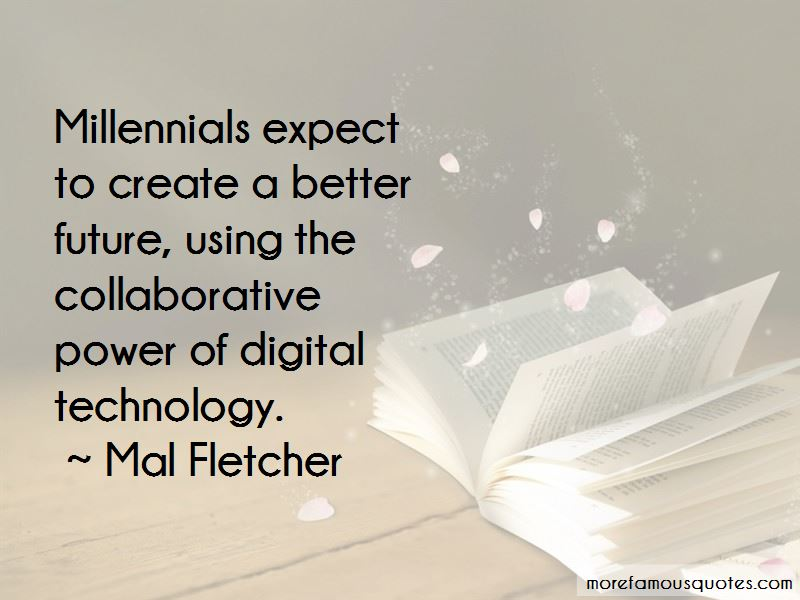 Millennials And Technology Quotes Pictures 2