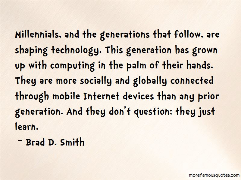 Millennials And Technology Quotes Pictures 3