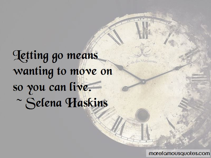 Quotes About Move On And Letting Go