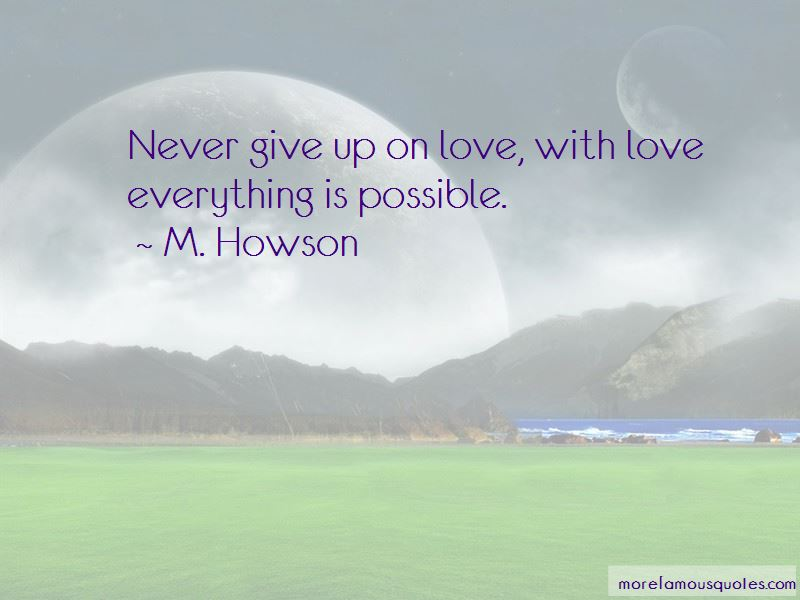 Quotes About Never Give Up On Love