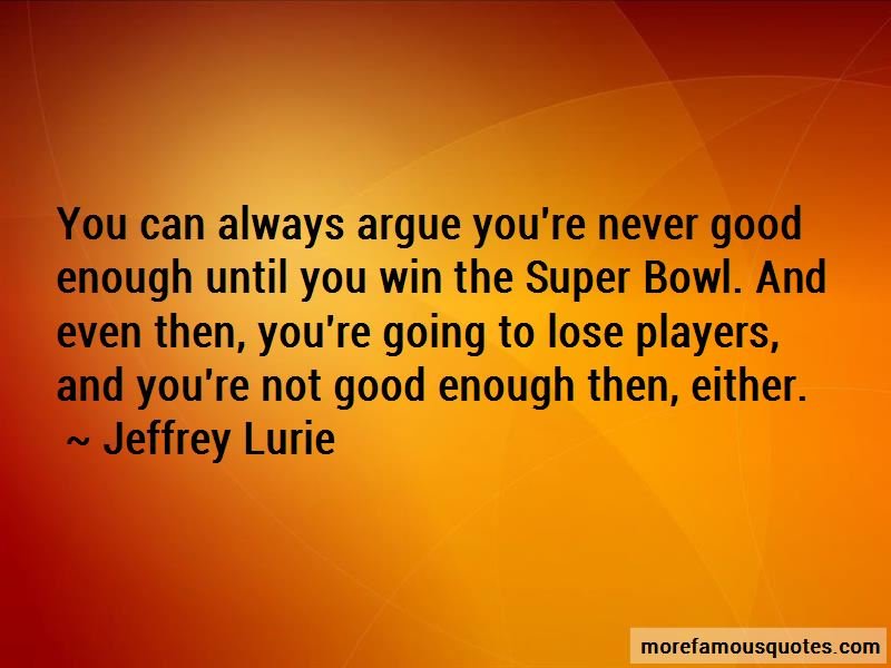 Never Going To Be Good Enough Quotes Pictures 4