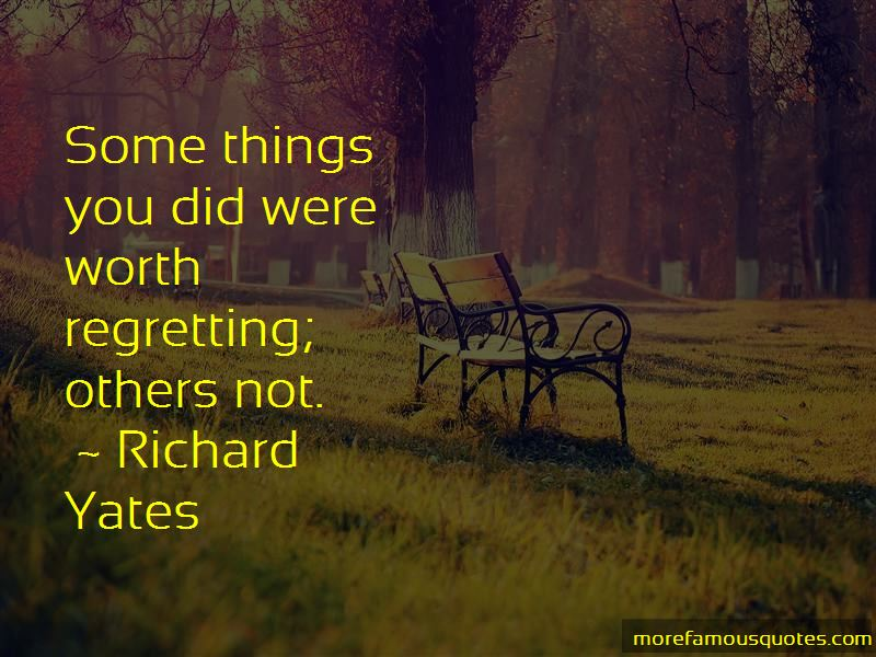 Not Regretting Things Quotes Pictures 4