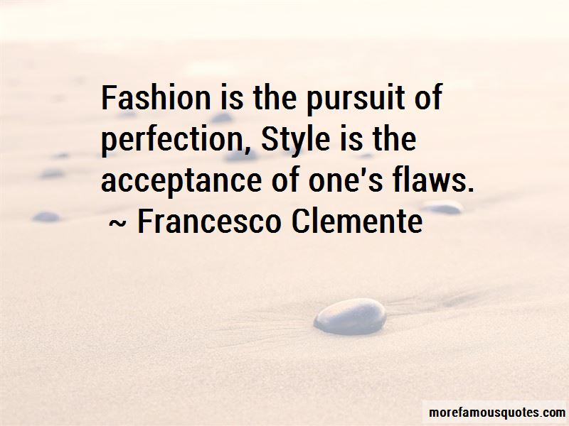 Quotes About Pursuit Of Perfection