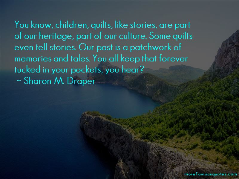 Quilts And Memories Quotes Pictures 2