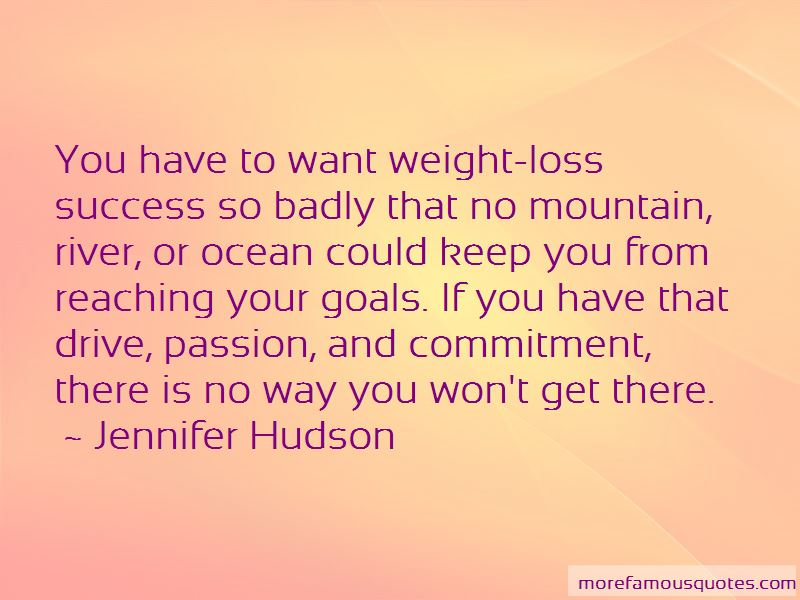 Quotes About Reaching Weight Loss Goals