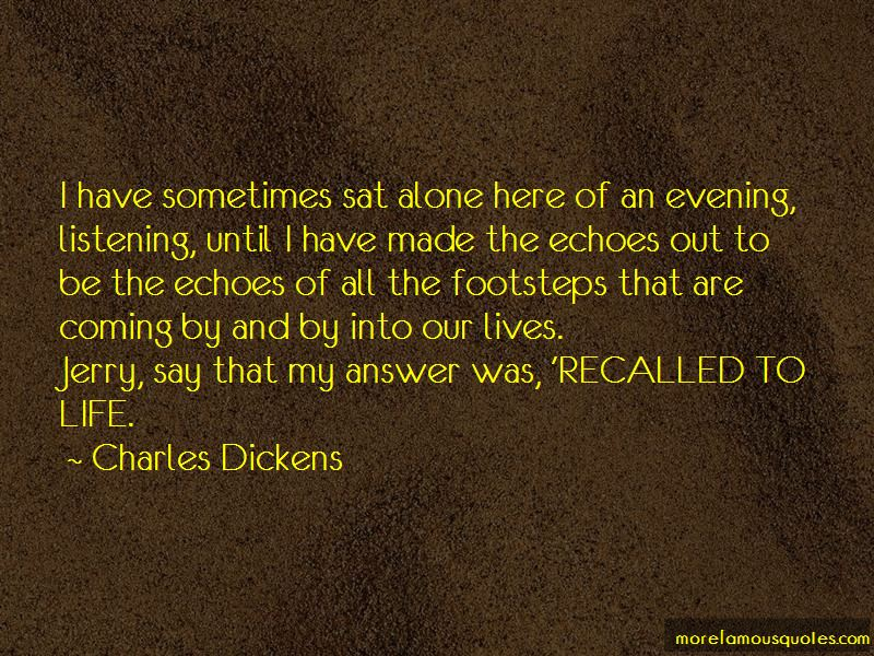 Quotes About Recalled To Life