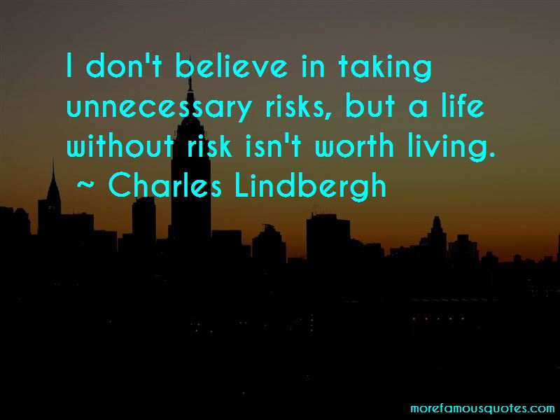 Taking Unnecessary Risks Quotes Pictures 3