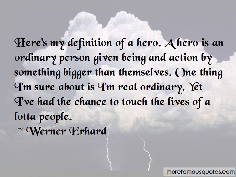 Quotes About The Definition Of A Hero