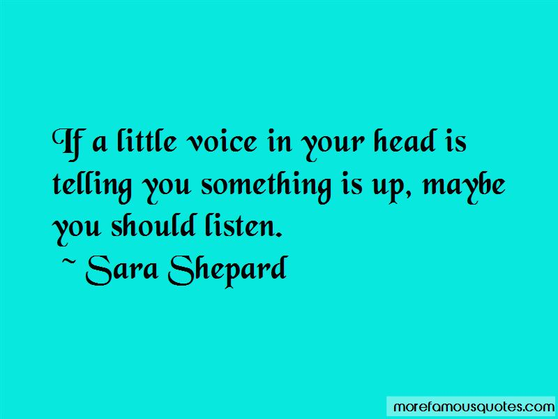 Quotes About The Little Voice In Your Head