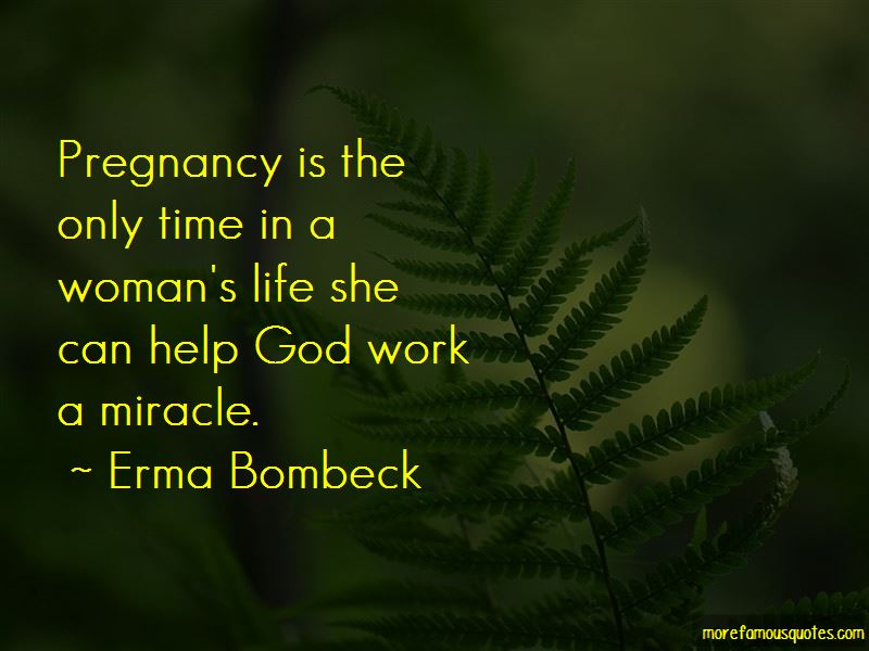 The Miracle Of Pregnancy Quotes Pictures 3