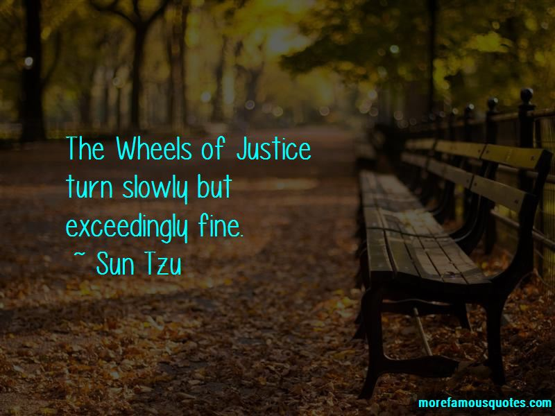 Quotes About The Wheels Of Justice