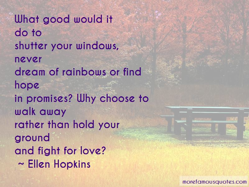 Quotes About To Fight For Love