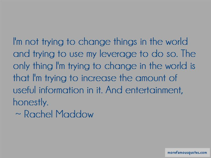 Quotes About Trying To Change Things