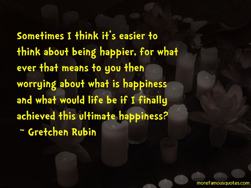 Quotes About What Is Happiness