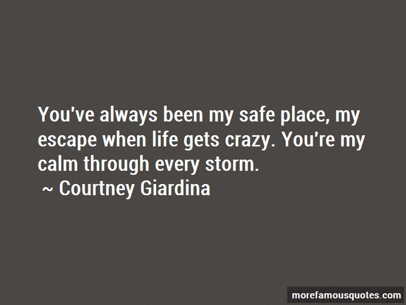 Quotes About When Life Gets Crazy Top 4 When Life Gets Crazy Quotes