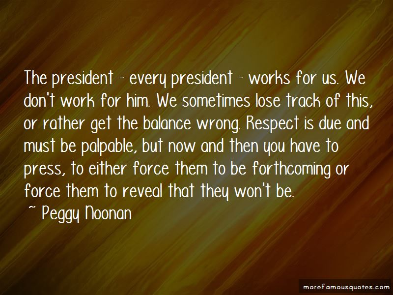 Respect Our President Quotes Pictures 3