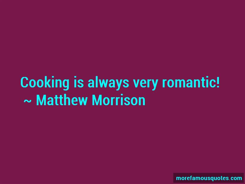 Romantic Cooking Quotes: top 2 quotes about Romantic Cooking