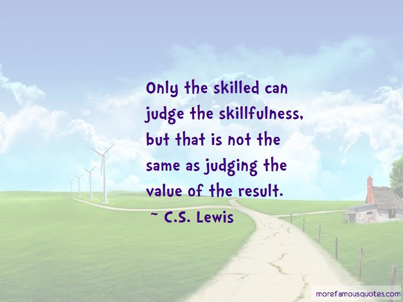 Skillfulness Quotes Pictures 4