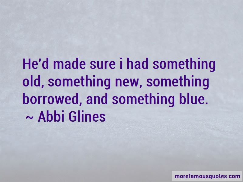 Something Old Something New Something Borrowed Something Blue Quotes Pictures 2