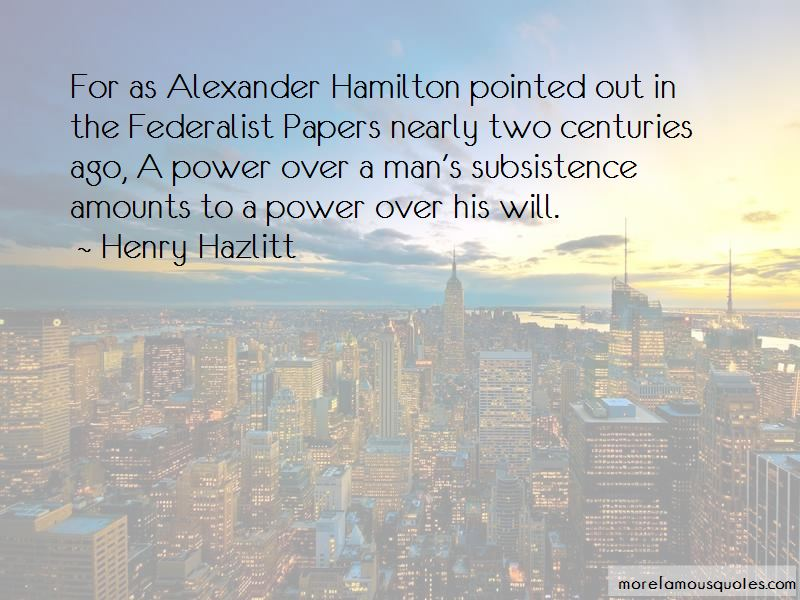 The Federalist Papers Alexander Hamilton Quotes Pictures 2