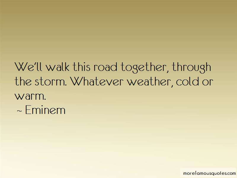 Together Weather Quotes Pictures 4