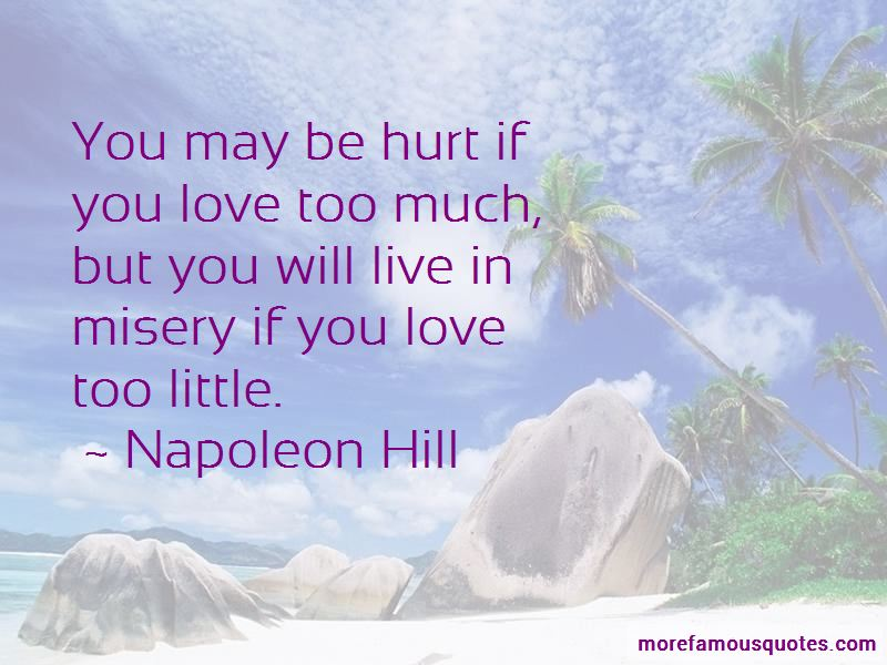 Too Much Love Will Hurt You Quotes Pictures 3