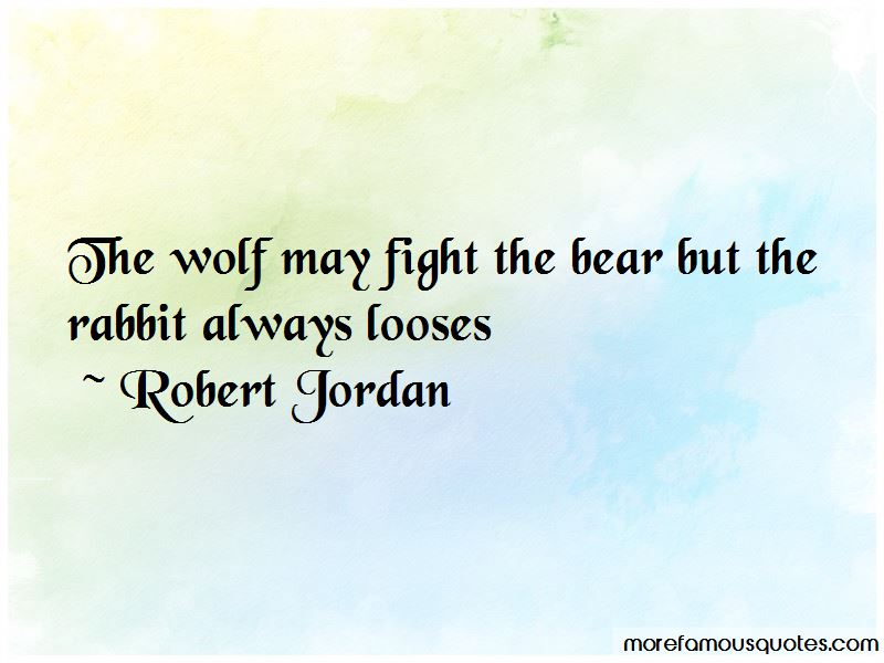 Wolf And Bear Quotes
