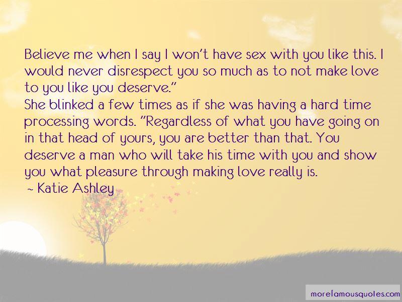 You Deserve A Man Quotes