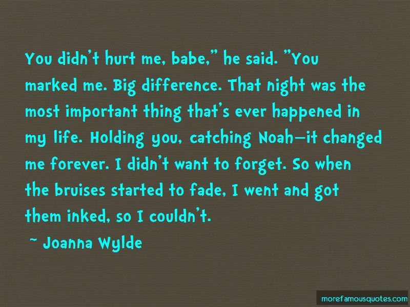 You Didn't Hurt Me Quotes Pictures 2