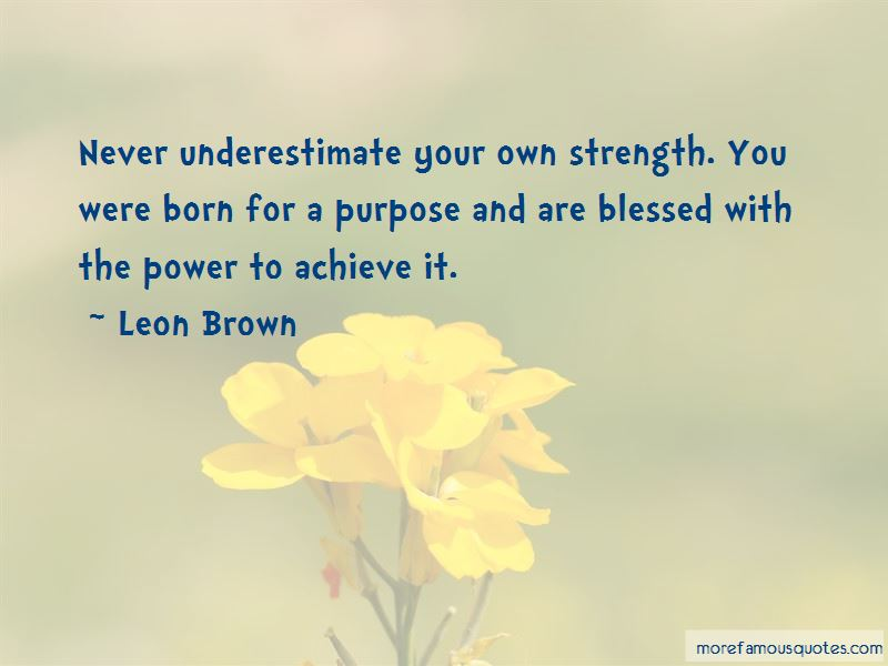 You Were Born For A Purpose Quotes