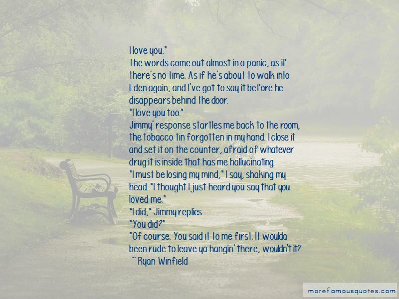 Afraid Of Losing You Again Quotes