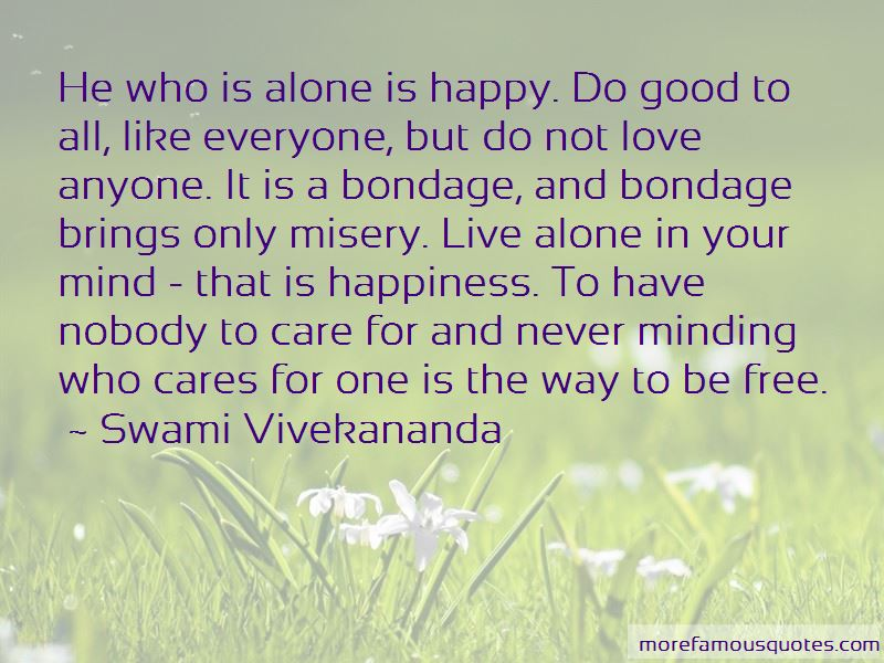 Alone Nobody Cares Quotes