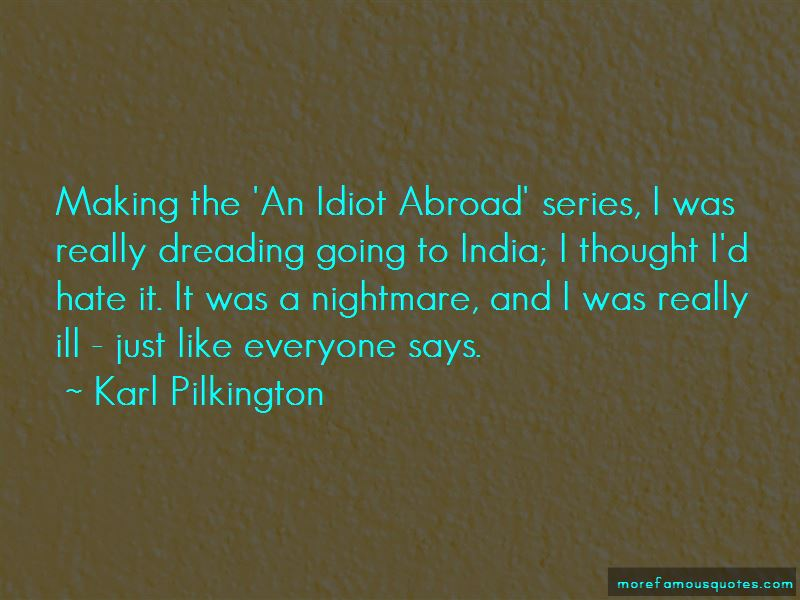 An Idiot Abroad Quotes Pictures 2