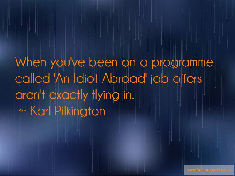 An Idiot Abroad Quotes
