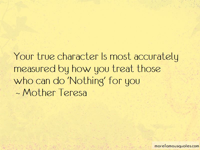 Character Is Measured Quotes Pictures 4