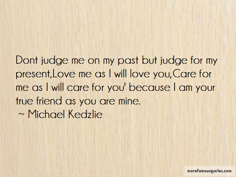 Don't Judge Me By My Past Quotes Pictures 2