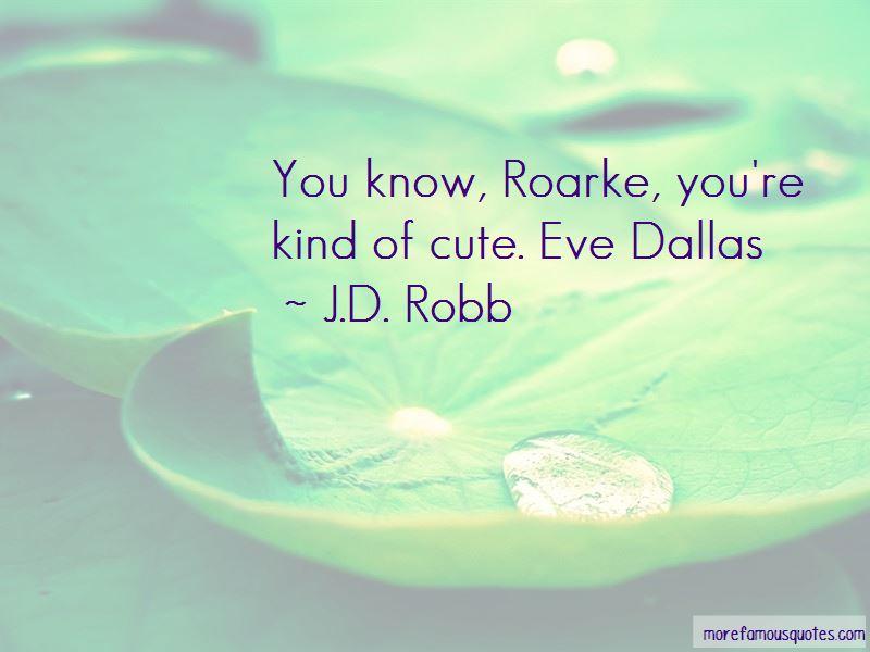 Eve Dallas Quotes Pictures 3