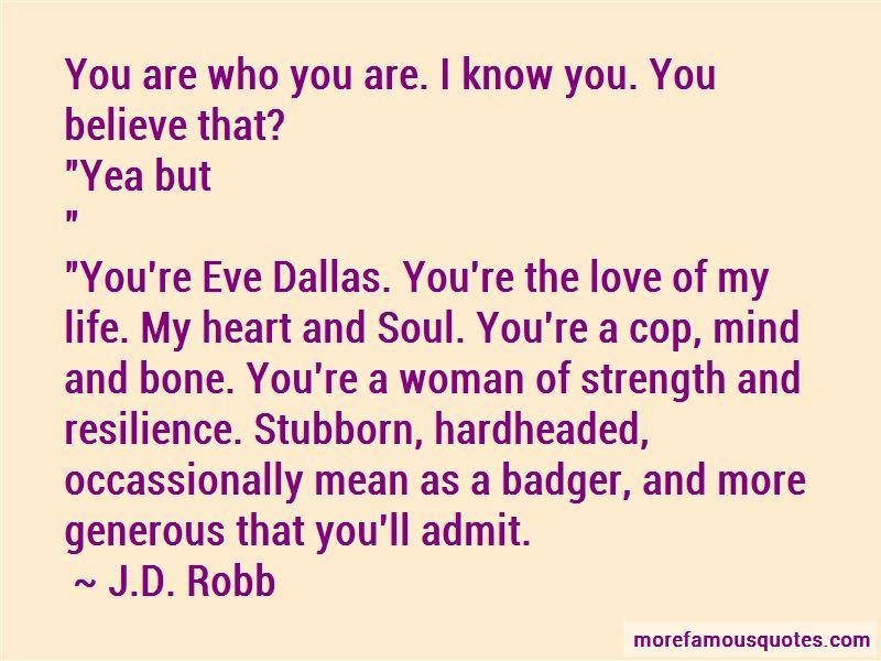 Eve Dallas Quotes Pictures 4