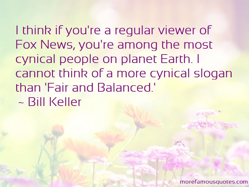 Fair And Balanced Quotes Pictures 4