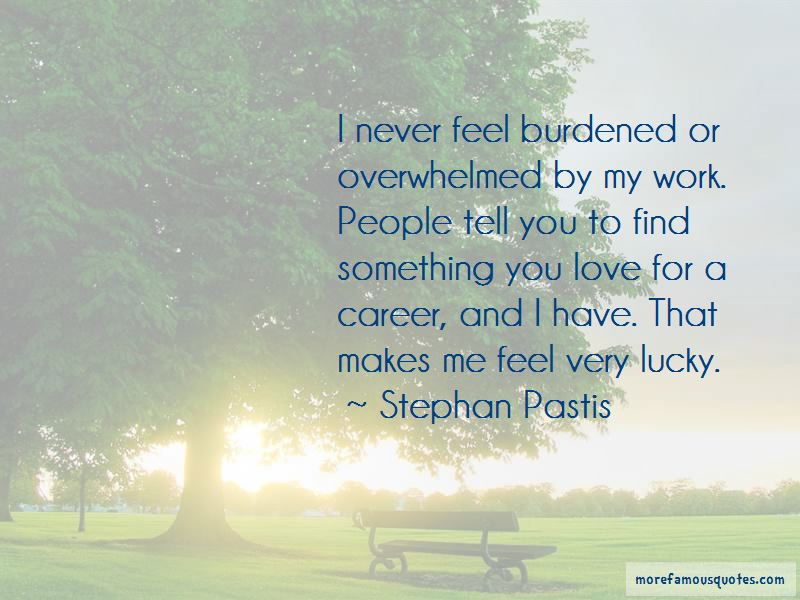 Feel So Lucky Have You Quotes