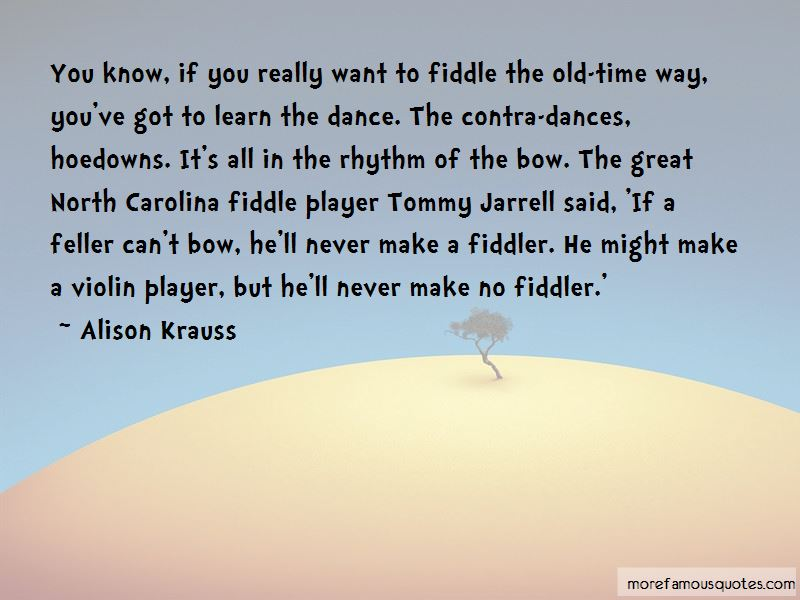 Fiddle Player Quotes