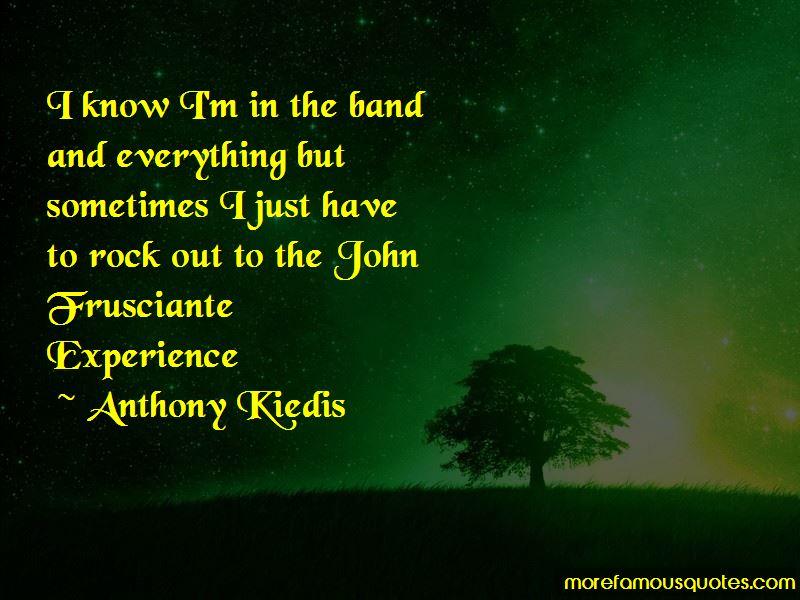 Frusciante Quotes