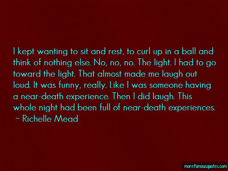 Funny Near Death Quotes Top 1 Quotes About Funny Near Death
