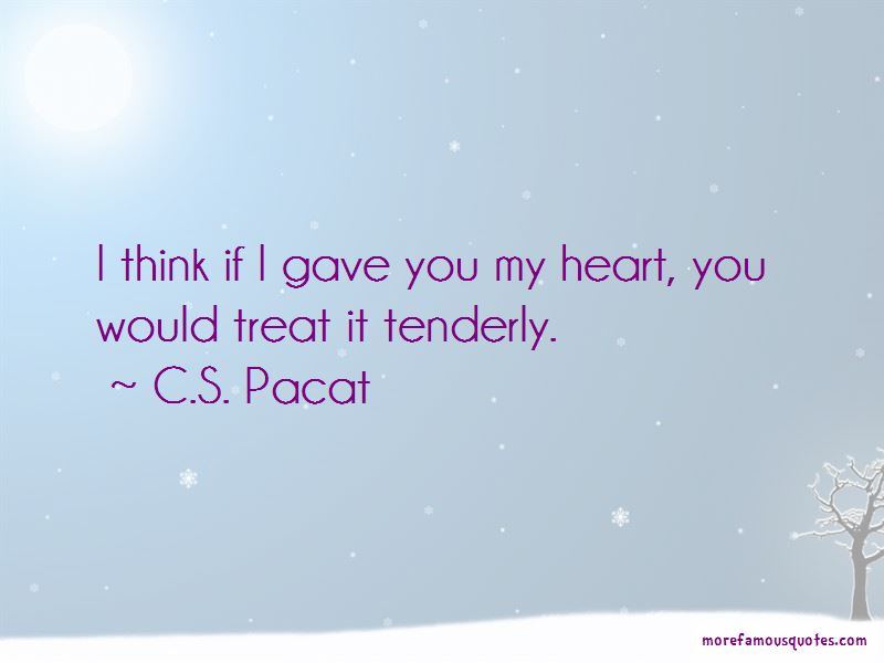 Gave You My Heart Quotes Pictures 3