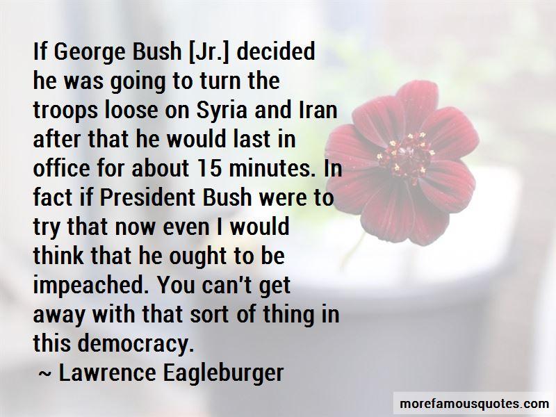 George Bush Jr Quotes Pictures 2