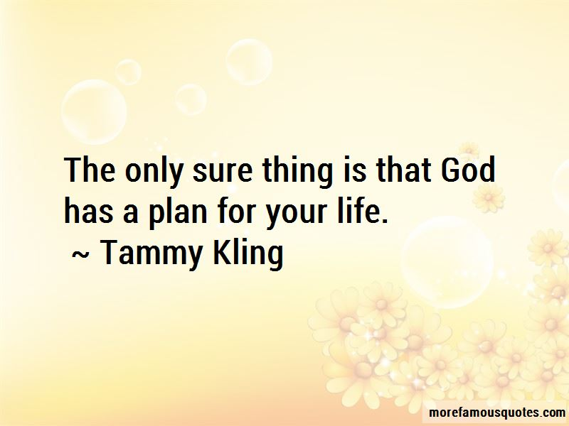 God Has A Plan For Your Life Quotes