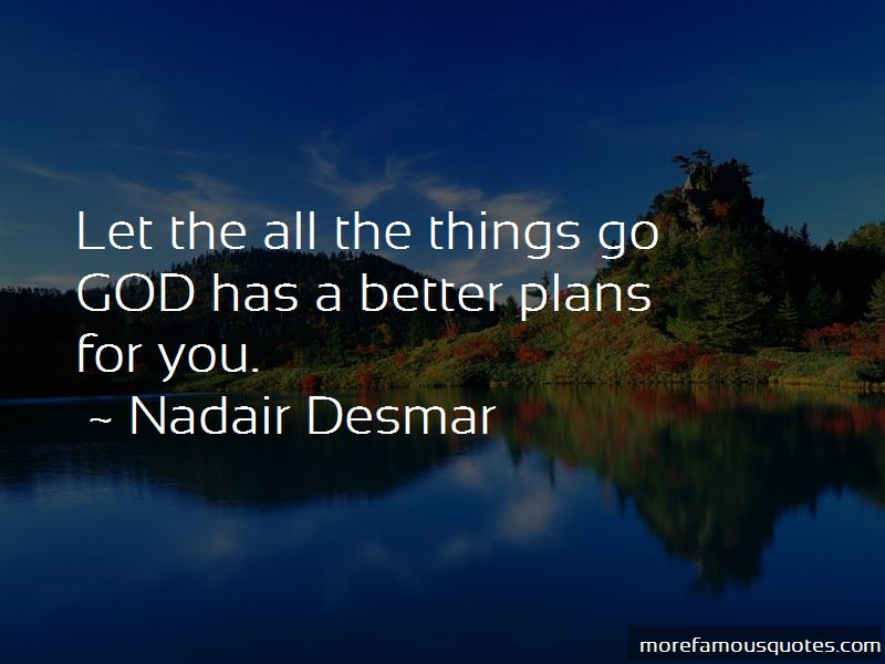 God Has Better Plans Quotes: top 4 quotes about God Has ...