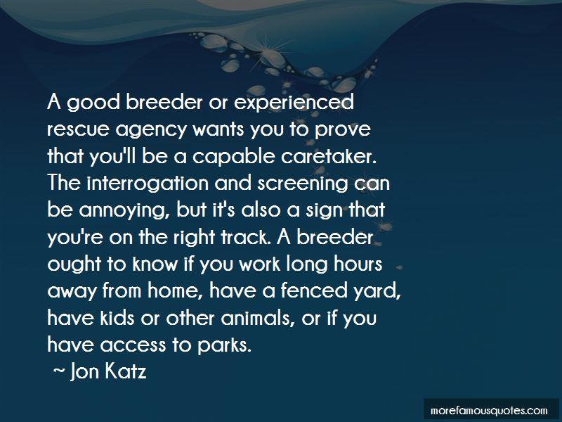 Good Breeder Quotes