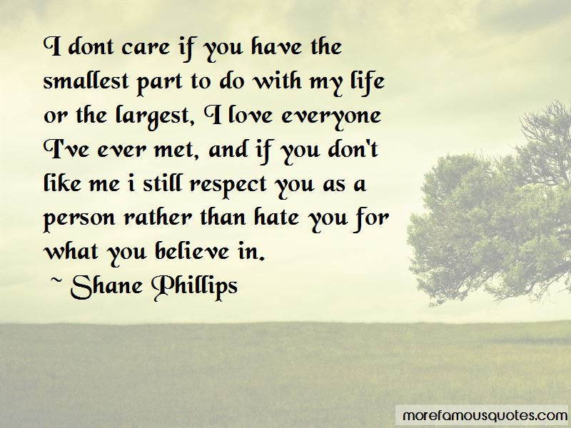 I Don't Care I Love Him Quotes