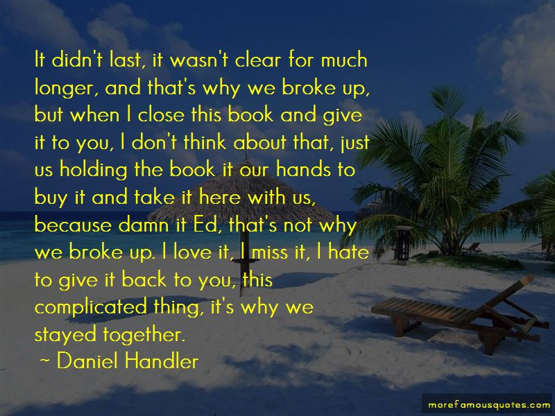 I Just Miss You So Damn Much Quotes: top 1 quotes about I